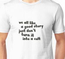 Good Story   Unisex T-Shirt
