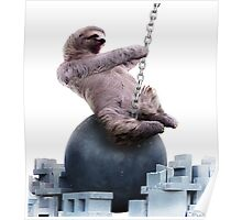 Wrecking Ball Sloth Poster