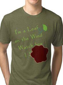 Watch how I... Tri-blend T-Shirt