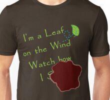 Watch how I... Unisex T-Shirt