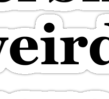 Verbing weirds language Sticker