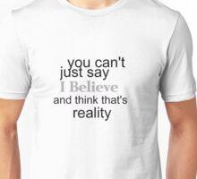 Think Reality   Unisex T-Shirt