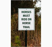 Funny Sign For Horses Unisex T-Shirt