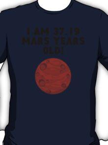 70th Birthday Mars Years T-Shirt