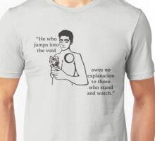 He Owes No Person Unisex T-Shirt