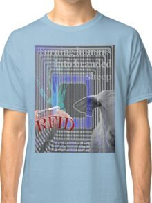 RFID - Turning humans into branded sheep Classic T-Shirt