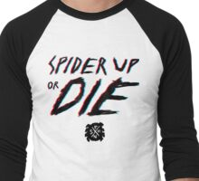 Spider Up or Die Men's Baseball ¾ T-Shirt
