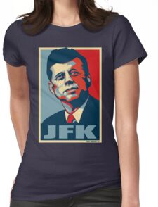 JFK Shepard Hope Style Poster Womens Fitted T-Shirt