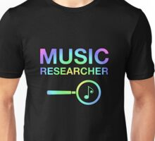 Music Researcher Unisex T-Shirt