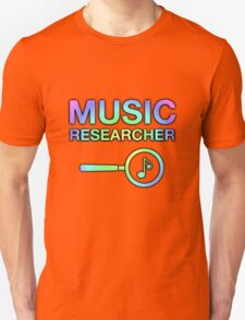 Music Researcher Unisex T-Shirt