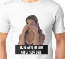 Your Date Unisex T-Shirt