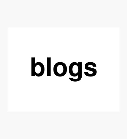 blogs Photographic Print
