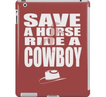 save a horse iPad Case/Skin