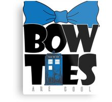 Bowties are Cool Metal Print