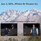 Happy New Year From Tucson, Az by J.D. Bowman