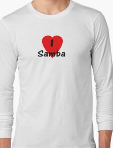 I Love Samba - Dance T-Shirt Long Sleeve T-Shirt