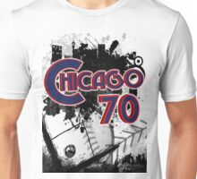 Chicago 70 Unisex T-Shirt