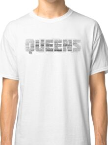 Queens New York Typography Text Classic T-Shirt