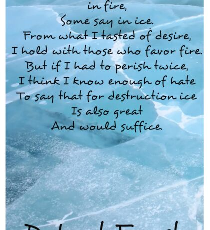 Fire and Ice - Robert Frost (ice) Sticker