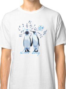King Penguin's Love Song Classic T-Shirt