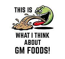 This Is What I Think About GM Foods! (Emoticon Smiley Meme) Photographic Print
