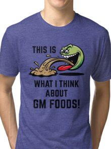 This Is What I Think About GM Foods! (Emoticon Smiley Meme) Tri-blend T-Shirt