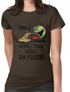 This Is What I Think About GM Foods! (Emoticon Smiley Meme) Womens Fitted T-Shirt