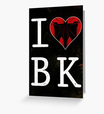 I Love Brooklyn, BK Greeting Card