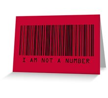 Barcode I Am Not A Number in Red Greeting Card