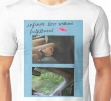 """""""infinite love without fulfillment"""" Unisex T-Shirt"""