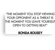 Ronda Rousey Quote Canvas Print