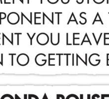 Ronda Rousey Quote Sticker