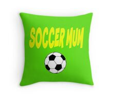 Soccer mum Throw Pillow