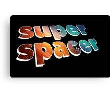 superspacer Canvas Print