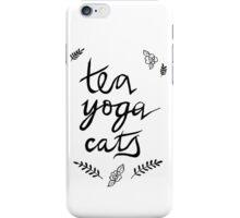 Tea, Yoga, Cats iPhone Case/Skin