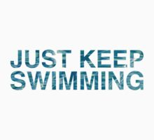 Just Keep Swimming Kids Tee