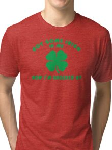 "Pregnant Irish ""Got Some Irish In Me Now I'm Knocked Up"" Women's Tri-blend T-Shirt"