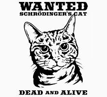 Schrödinger's Cat Wanted Unisex T-Shirt