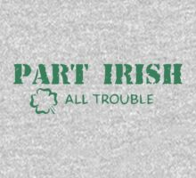 Part Irish All Trouble Kids Clothes