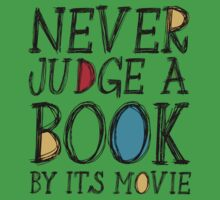 Never judge a book by its movie Kids Clothes