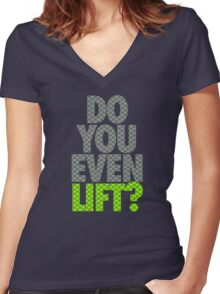 DO YOU EVEN LIFT? - Seahawks Edition Women's Fitted V-Neck T-Shirt