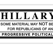 hillary clinton warning label Sticker