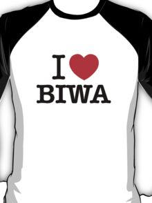 I Love BIWA T-Shirt