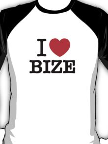 I Love BIZE T-Shirt