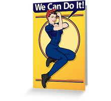 We Can Do It Print Greeting Card