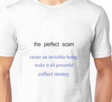 Perfect Scam  Unisex T-Shirt