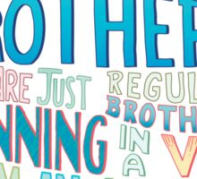 Rick and Morty Two Brothers Handlettered Quote Sticker