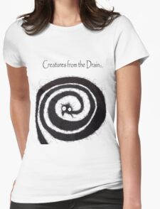 the creatures from the drain 19 Womens Fitted T-Shirt