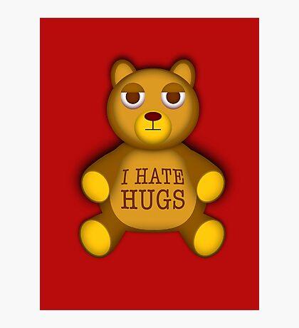 Teddy hates hugs Photographic Print