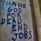 Thank God for Dead End Jobs by Guy Carpenter